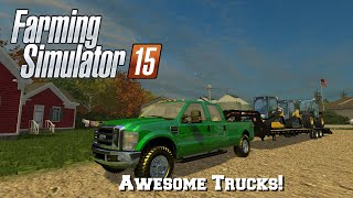 Farming Simulator 2015: Mod Spotlight #68: Awesome Trucks!