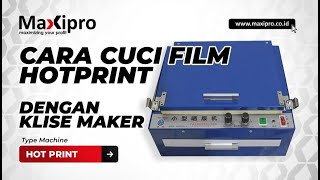 getlinkyoutube.com-Cara Cuci Film Hotprint - www.maxipro.co.id