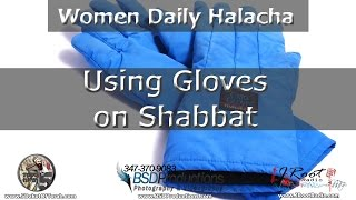 Using Gloves on Shabbat