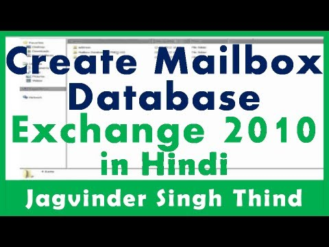 Exchange Server 2010 Part 22 EMC Creating Exchange Databases GUI Hindi by JagvinderThind