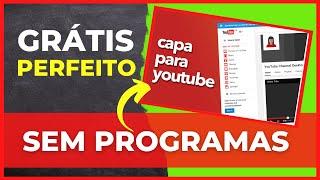 getlinkyoutube.com-Como Fazer um Banner / Capa para o Youtube SEM PROGRAMAS