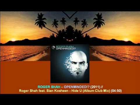 Roger Shah ft. Sian Kosheen - Hide U (Album Club Mix) / Openminded!? [ARDI2204.1.03]