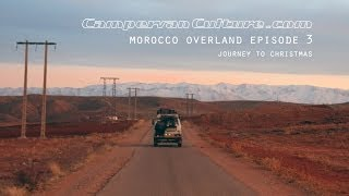 getlinkyoutube.com-VW T25/T3/Vanagon/Syncro Morocco overland in part 3 - Journey Into Xmas.