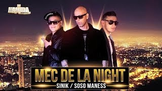 DJ Hamida - Mecs de la Night (ft. Sinik, Sosso Maness)
