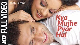 Kya Mujhe Pyar [Full Song] Woh Lamhe width=