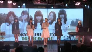 getlinkyoutube.com-20150317 東京女子流《TGSアコースティック Vol. 6》- Stay with me
