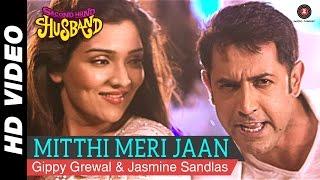 Mitthi Meri Jaan   Second Hand Husband   Dharamendra, Gippy Grewal & Tina Ahuja