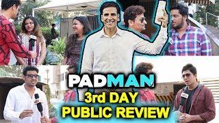PADMAN Public Review | 3rd Day SUNDAY | Akshay Kumar