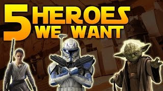 5 HEROES THE COMMUNITY WANTS - Star Wars Battlefront 2 (2017)