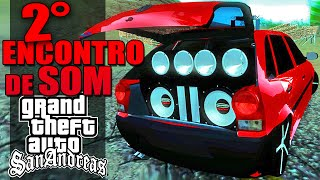 getlinkyoutube.com-2° Encontro de Som Automotivo - GTA Multiplayer
