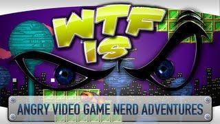 getlinkyoutube.com-► WTF Is... - Angry Video Game Nerd Adventures ?