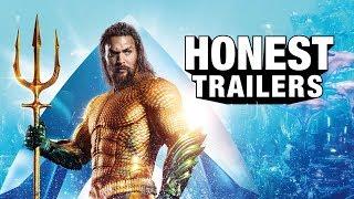 Honest Trailers - Aquaman