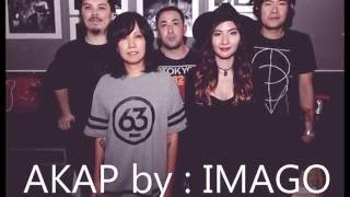getlinkyoutube.com-AKAP by: IMAGO (LYRICS)