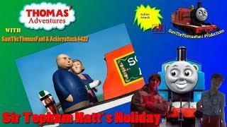 getlinkyoutube.com-Thomas' Adventures with SamTheThomasFan1 & Ackleyattack4427 Episode 43: Sir Topham Hatt's Holiday