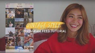 Vintage Instagram Feed Tutorial | Rhea Bue