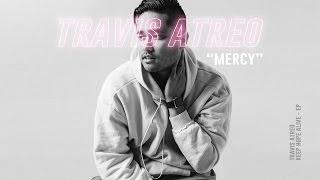 Travis Atreo - Mercy (Official Audio)