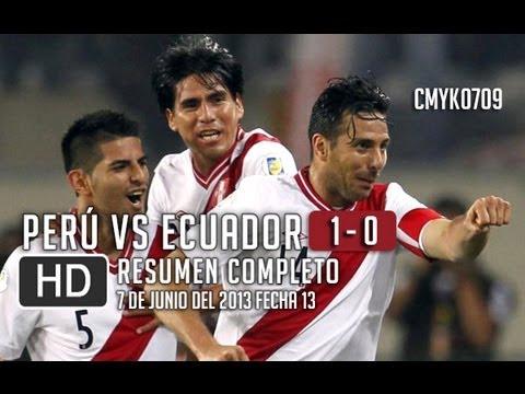 Peru vs Ecuador 1 - 0 [Resumen y Goles Completo HD] 07/06/13