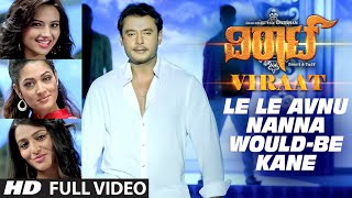 "getlinkyoutube.com-Le Le Avnu Nanna Would-Be Kane Full Video Song || ""Viraat"" 