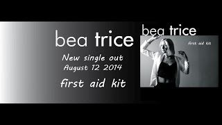 Bea Trice - First Aid Kit - @I_am_Bea_Trice @MagnusHyden