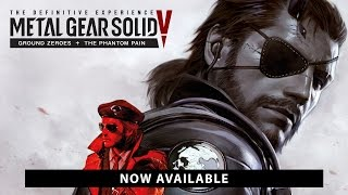 Metal Gear Solid V: The Definitive Experience - Megjelenés Trailer