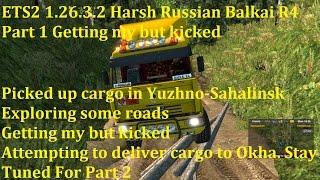 getlinkyoutube.com-ETS2 1.26.3.2 Harsh Russian Balkai R4 Part 1 149km Delivery Run