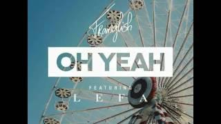 Mr Franglish - Oh yeah ft. Lefa (Audio) width=