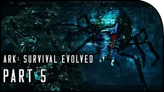 "getlinkyoutube.com-ARK: Survival Evolved Gameplay Part 5 - ""SPIDER TAMING!"" (SEASON 3)"