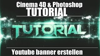getlinkyoutube.com-Cinema4D,Photoshop: Youtube-Banner leicht erstellen [Tutorial],[German/Deutsch]