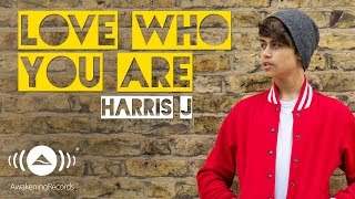 getlinkyoutube.com-Harris J - Love Who You Are | Official Audio