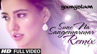 getlinkyoutube.com-Suno Na Sangemarmar-Remix | Full Video Song | Arijit Singh | Jackky Bhagnani | Neha Sharma