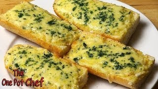 getlinkyoutube.com-Easy Cheesy Garlic Bread | One Pot Chef
