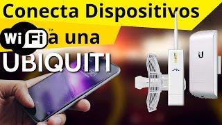 Conectar Dispositivos WiFi a AP UBIQUITI