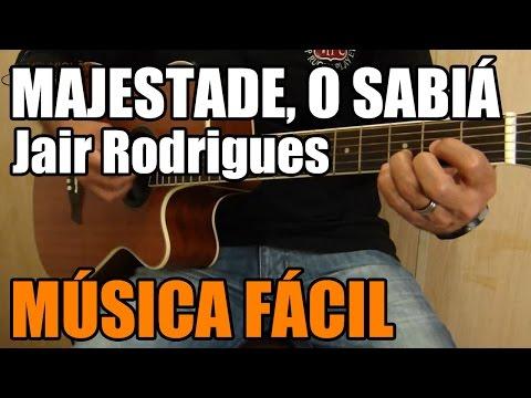 Majestade, o Sabiá - Jair Rodrigues (música sertaneja fácil no violão)