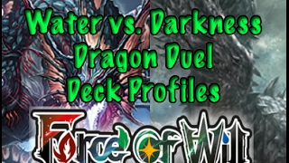 getlinkyoutube.com-Force of Will (TCG) Deck Profiles: Water vs. Darkness Dragon Duel