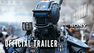 CHAPPIE Trailer (Official HD) - In Theaters 3/6