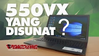 Review Asus X550VQ -  X Series Versi Hemat