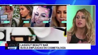 Lashout Beauty Bar podría ser su próximo lugar de trabajo. Gaby Tsarev nos cuenta más