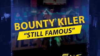 Bounty Killer - Still Famous