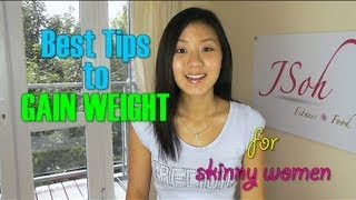 Best Tips to Gain Weight for Skinny Women