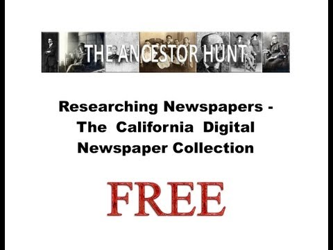 Researching Free Newspapers - California Digital Newspaper Collection