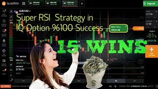 SUPER RSI  Strategy | in IQ Option %100  Success proved 15 consecutive | wins without defeat