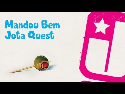 Mandou Bem - Jota Quest (feat. Nile Rodgers)