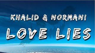 Khalid & Normani - Love Lies (Lyrics / Lyric Video) width=
