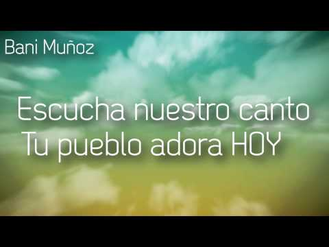 Te Alabare de Bani Munoz Letra y Video