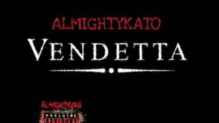 getlinkyoutube.com-ALMIGHTYKATO X VENDETTA
