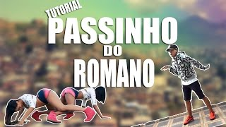 getlinkyoutube.com-Passinho do Romano - Tutorial da Zueira