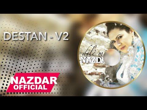 Nazdar - Destan - V2 | نازدار - دەستان