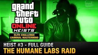 getlinkyoutube.com-GTA Online Heist #3 - The Humane Labs Raid (Elite Challenge & Criminal Mastermind)