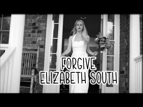 Elizabeth South - Forgive