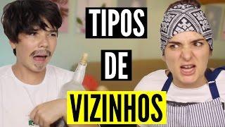 getlinkyoutube.com-TIPOS DE VIZINHOS - Roberta Pupi